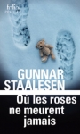 roses meurent jamais, staalesen, polar