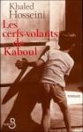 cerfs volants de kaboul, hosseini, afghanistan, conflits, enfance, culpabilité et rédemption, le duo de choc de l'humanité