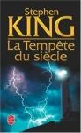 j'étais vexée de lire moins que ma fille,king,tempete du siècle,méchant contre gentil,population pourrie jusqu'à la moelle