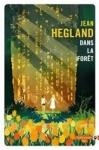 dans la foret, hegland, se nourrir d'hegland et d'eau fraiche, manuel du survivaliste littéraire, initiation au renoncement