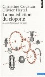 la malédiction du cloporte, coustau, hertel, vulgarisation scientifique, science, biologie, parasites, vers, bactérie, anthrax, botox, variole, ADN d'alien, la p'tite bête qui monte qui monte qui monte