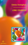 long courrier,emma donoghue,récidiviste