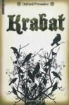 krabat, otfried preussler, magnifique prénom, d'une fluidité supérieure à celle du livre, corbeaux, moulin, frère jacques, dormez vous? oui!