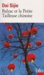 petit livre, petite déception, dai sijie, balzac, tailleuse chinoise, exil, révolution culturelle