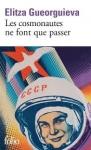 cosmonautes, gagarine, elitza gueorguieva